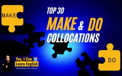 Top 30 Make & Do Collocations